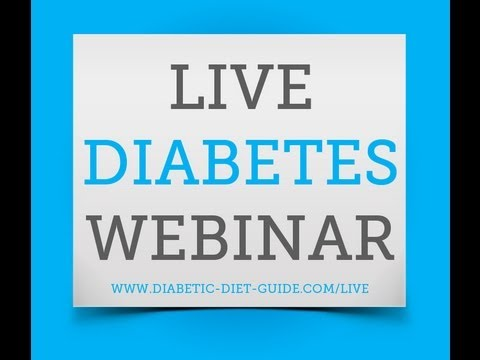 Diabetes Health Webinar – How we change our diabetic Life, Health, Food, Diet, Exercise!