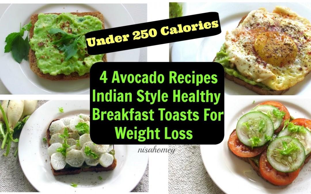 Avocado Breakfast Toast – 4 Healthy Fat Burning Breakfast Ideas For Weight Loss – Avocado Recipes