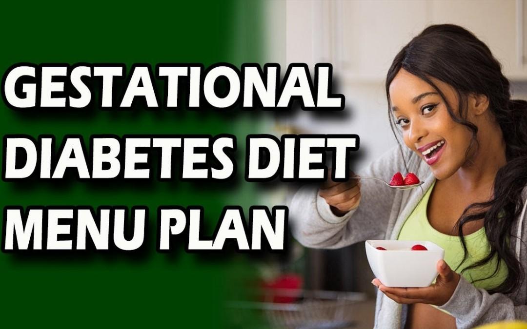 Gestational Diabetes Diet Menu Plan