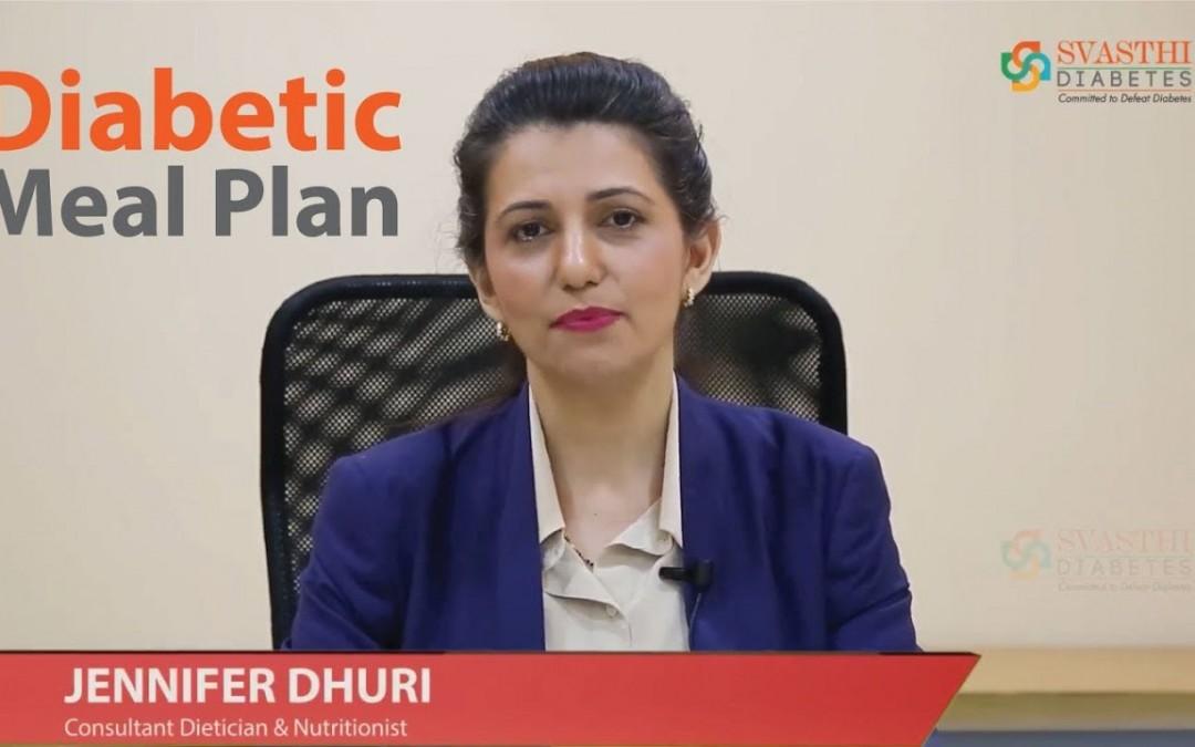 Diabetes Meal Plan by Jennifer Dhuri | Diabetic Diet | Svasthi Diabetes