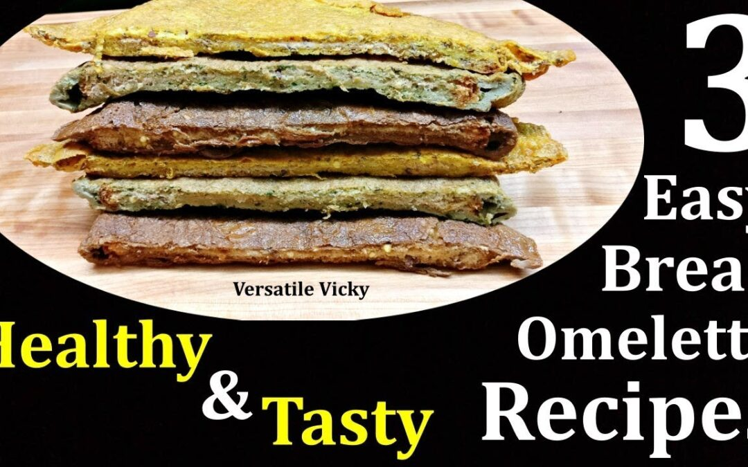 3 Egg Recipes For Weight Loss | 3 Bread Omelette Recipes For Breakfast To Lose Weight